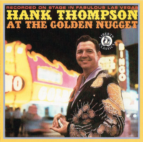 #<Artist:0x00007fce8c086b70> - Hank Thompson At The Golden Nugget