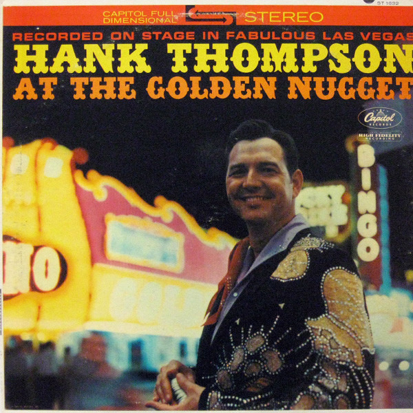 #<Artist:0x007faf46a6c1e0> - Hank Thompson At The Golden Nugget