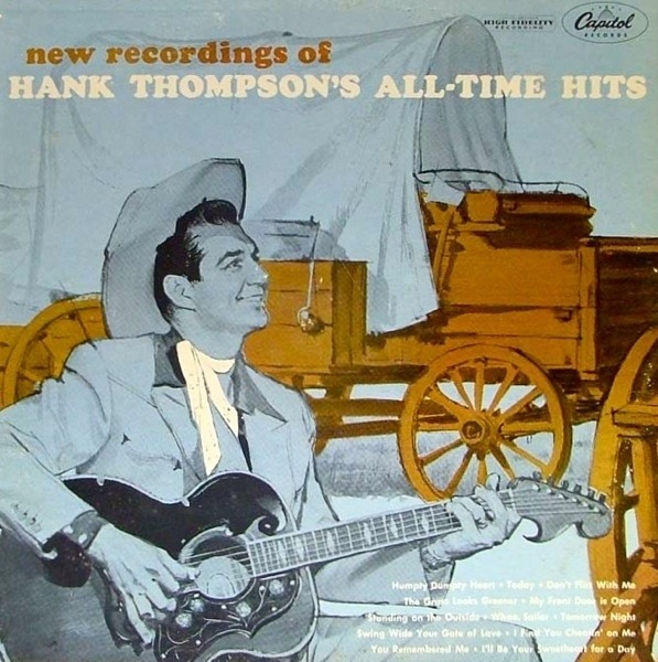 #<Artist:0x007fe3456ab078> - New Recordings Of Hank Thompson's All-Time Hits