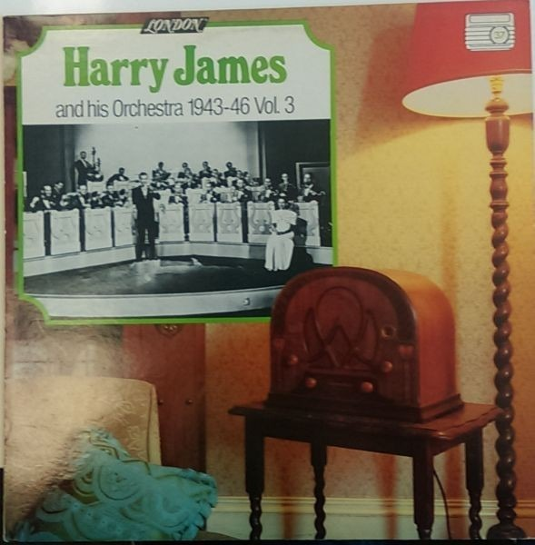 Harry James And His Orchestra 1943-1946 Vol.3