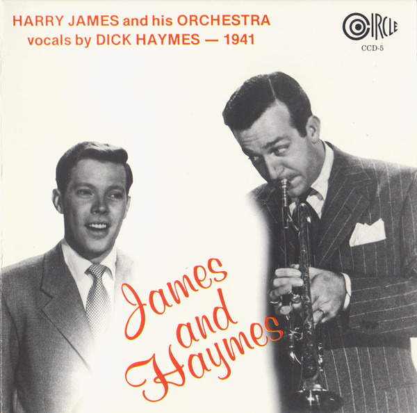 Harry James And His Orchestra Vocals By Dick Hayme 1941 - James And Haymes (MONO)