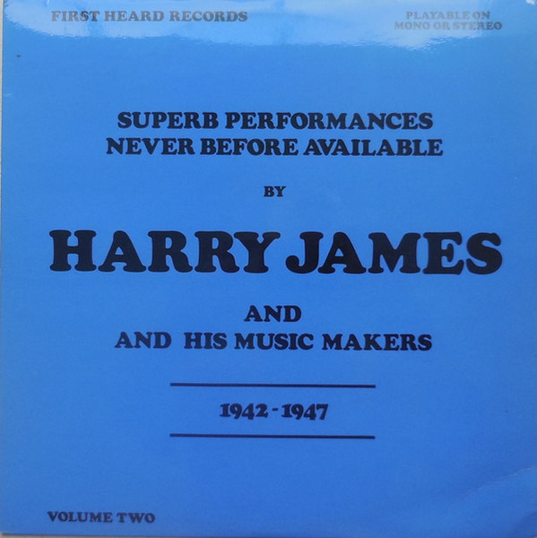 Harry James & His Music Makers 1942-1947 Volume Two