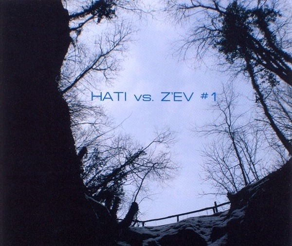 HATI VS. Z'EV - #1 - CD