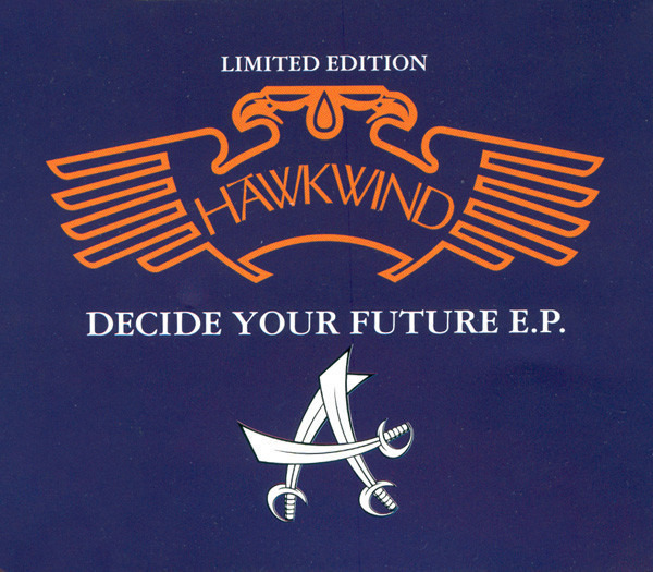 HAWKWIND - Decide Your Future - CD single