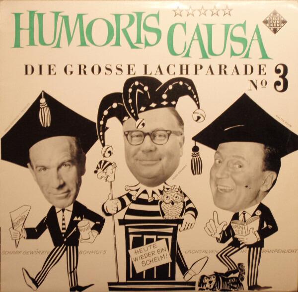 #<Artist:0x007f133f414138> - Humoris Causa (Die Grosse Lachparade Nº 3)