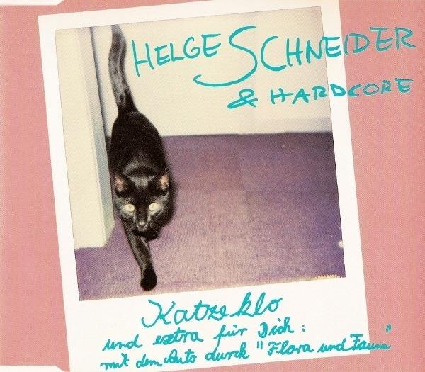 HELGE SCHNEIDER & HARDCORE - Katzeklo - MCD