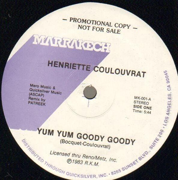HENRIETTE COULOUVRAT - Yum Yum Goody Goody - 12 inch x 1