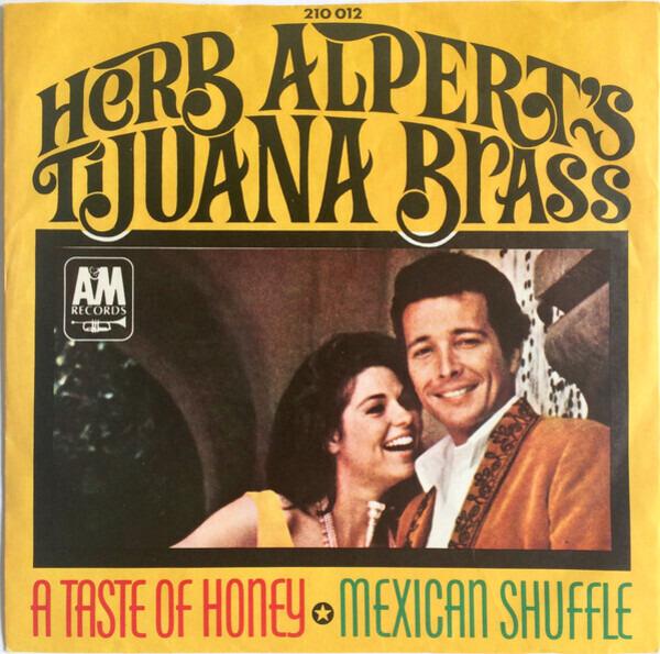 HERB ALPERT , HERB ALPERT & THE TIJUANA BRASS - A Taste Of Honey - 7inch x 1