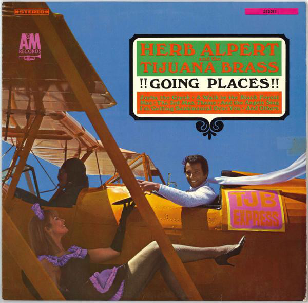 HERB ALPERT & THE TIJUANA BRASS - !!Going Places!! - 33T