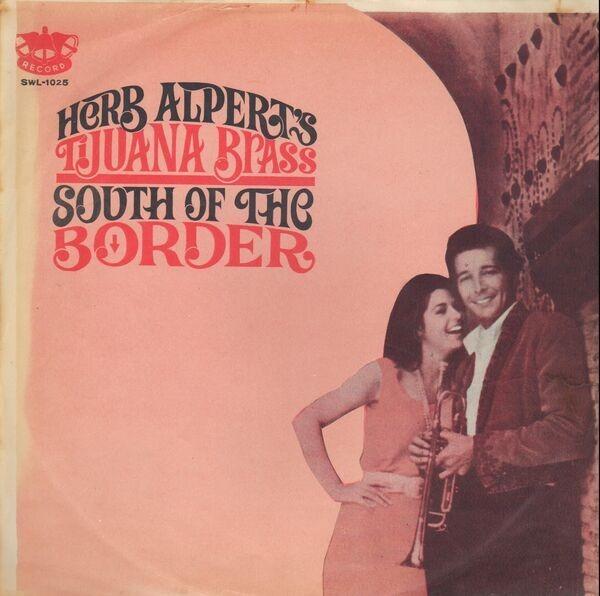 HERB ALPERT'S TIJUANA BRASS, HERB ALPERT & THE TIJ - South Of The Border (RED VINYL) - LP