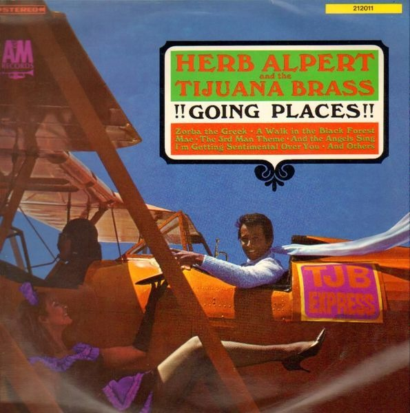 HERB ALPERT AND THE TIJUANA BRASS - !!Going Places!! - 33T
