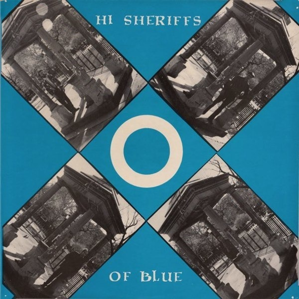 #<Artist:0x007fa44ea6e150> - Hi Sheriffs Of Blue