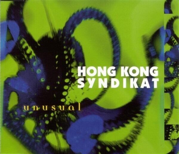 HONGKONG SYNDIKAT - Unusual - CD single