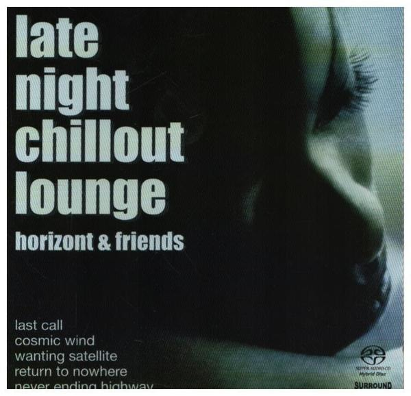 Horizont / Paranoise a.o. Late Night Chillout Lounge