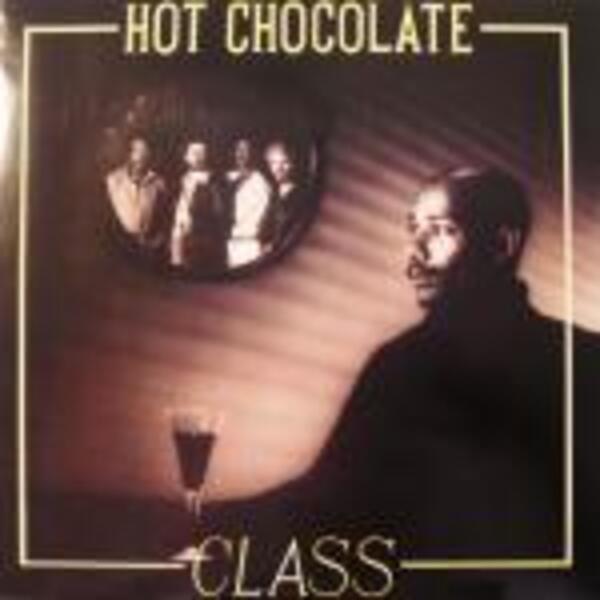 Hot Chocolate Class (Vinyl Records, LP, CD) On CDandLP