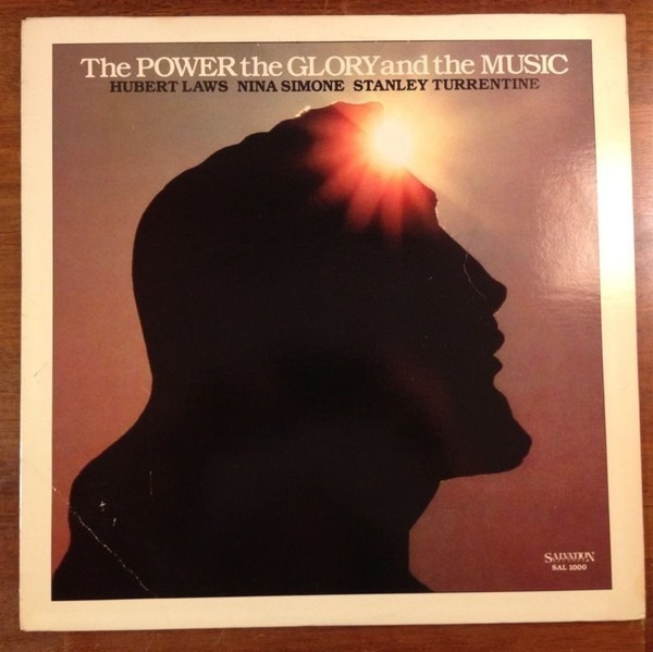 HUBERT LAWS , NINA SIMONE , STANLEY TURRENTINE - The Power The Glory And The Music (STILL SEALED) - LP