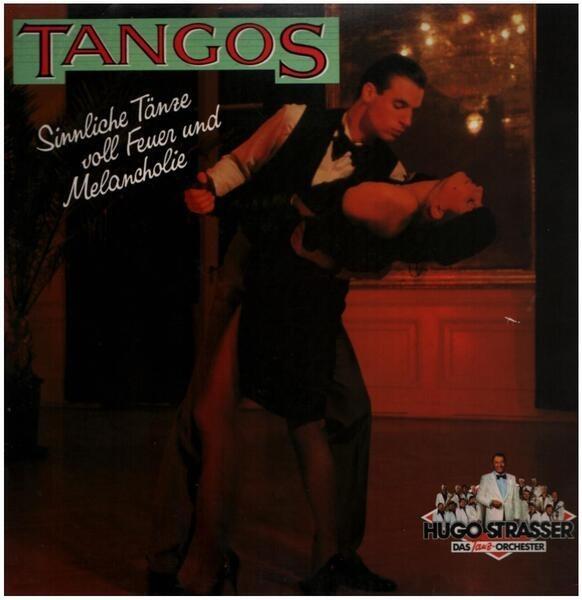 HUGO STRASSER UND SEIN TANZORCHESTER - Tangos - 33T