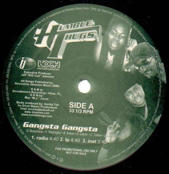 Humble Thugs Gangsta Gangsta