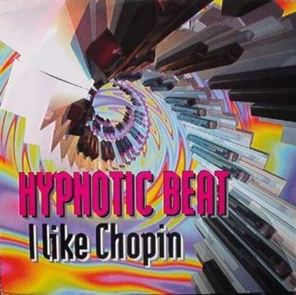 HYPNOTIC BEAT - I Like Chopin - 12 inch x 1