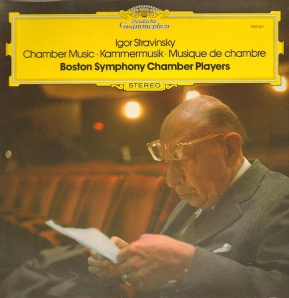 Igor Stravinsky - Boston Symphony Chamber Players Chamber Music