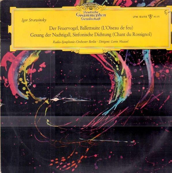 Igor Stravinsky - Radio-Symphonie-Orchester Berlin Der Feuervogel, Ballettsuite (L'Oiseau De Feu) / Gesang Der Nachtigall, Sinfonische Dichtung (Chant