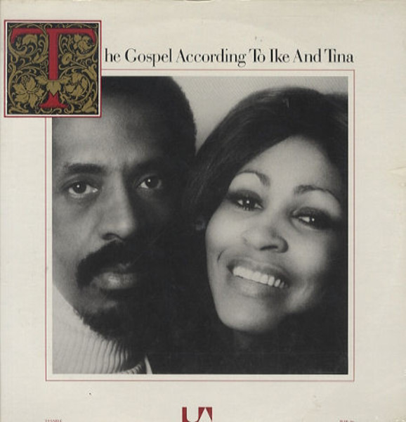 #<Artist:0x007faf1c7523a8> - The Gospel According To Ike And Tina