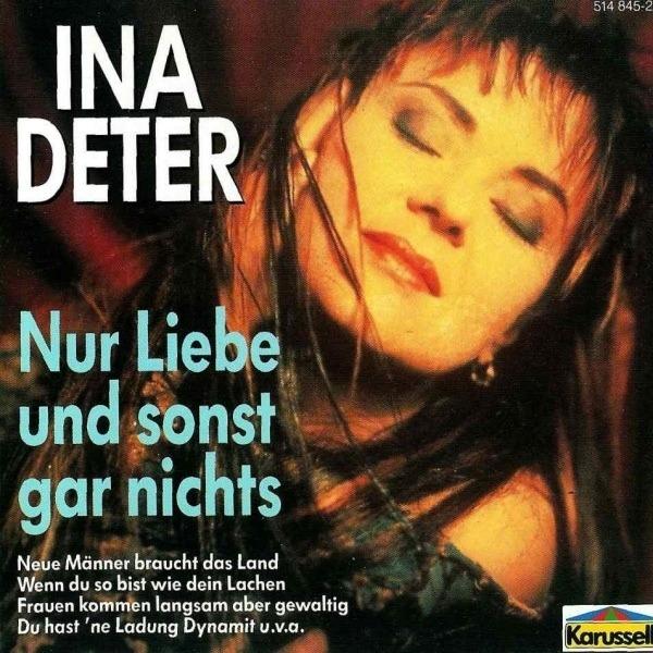 Nur Liebe Und Sonst Gar Nichts Ina Deter Cd Recordsale