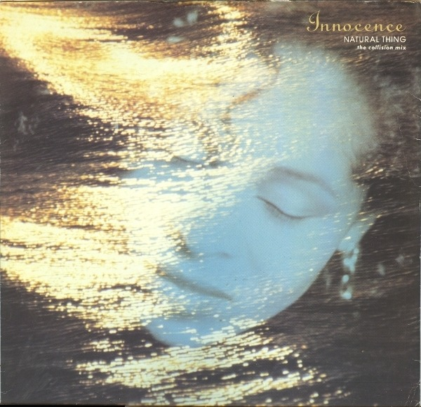 INNOCENCE - Natural Thing (The Collision Mix) - 12 inch x 1
