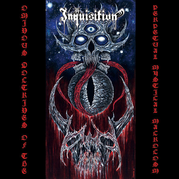 Inquisition ominous doctrines of the perpetual mystical macrocosm