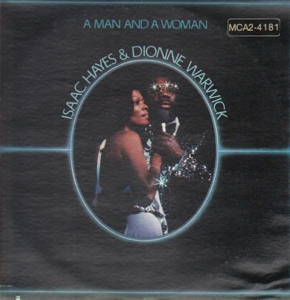 Isaac Hayes And Dionne Warwick A Man And A Woman