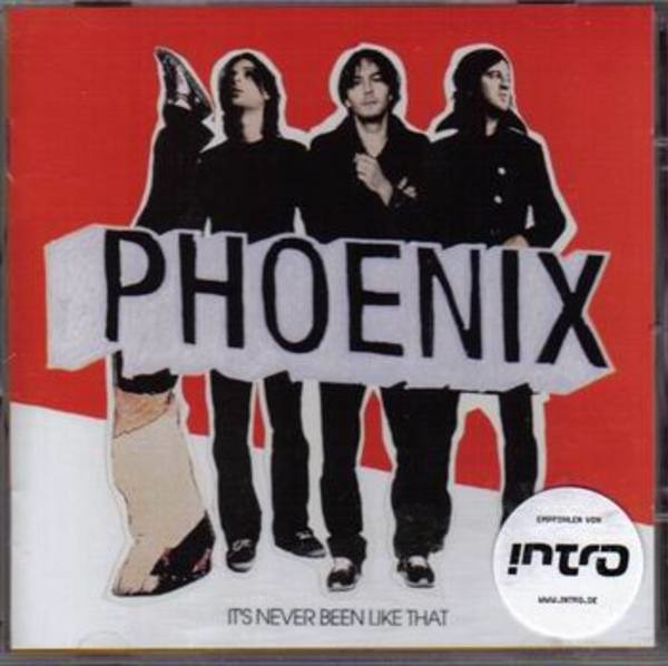 PHOENIX - It's never been like that - CD