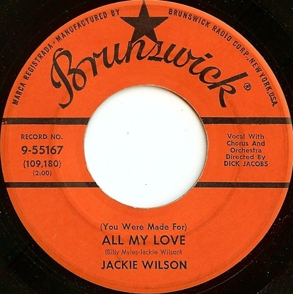 Jackie Wilson (You Were Made For) All My Love / A Woman, A Lover, A Friend