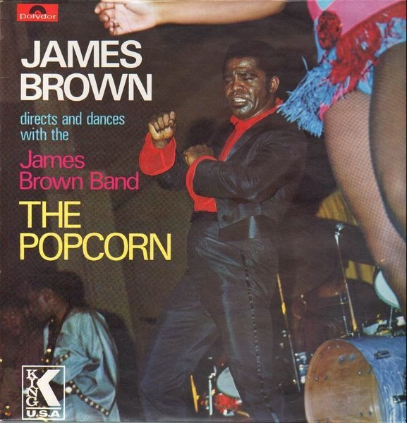 JAMES BROWN DIRECTS AND DANCES WITH THE THE JAMES  - The Popcorn - LP