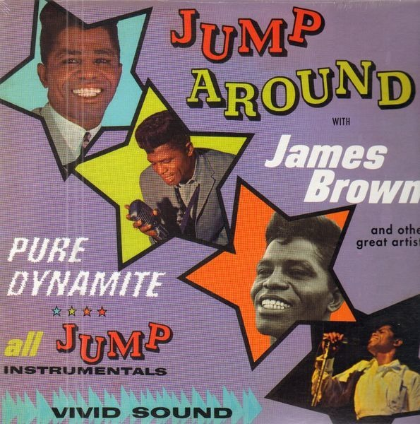 JAMES BROWN PRESENTS THE JAMES BROWN BAND - Jump Around (STILL SEALED) - LP
