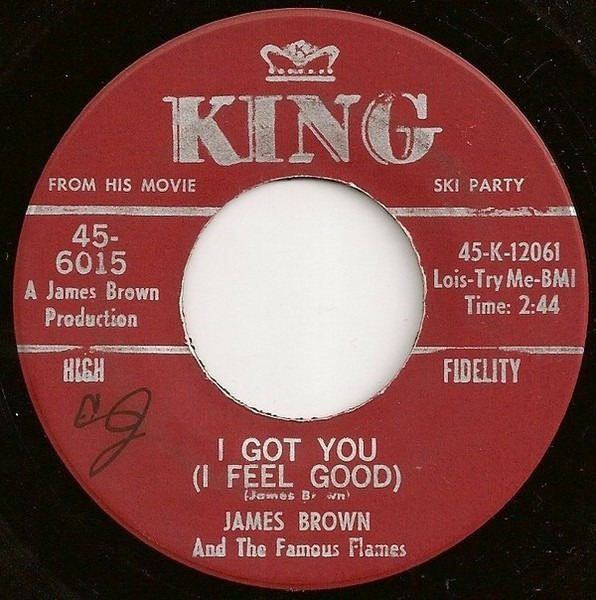 James Brown & The Famous Flames i got you (i feel good) / i can't help it