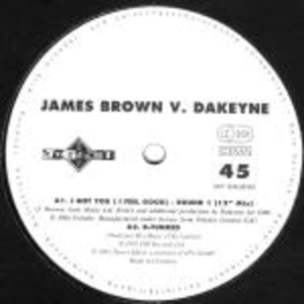 James Brown vs. Dakeyne I Got You (I Feel Good) (The Remixes)