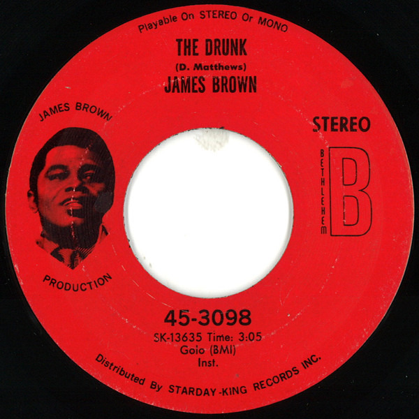 James Brown A Man Has To Go Back To The Crossroads / The Drunk