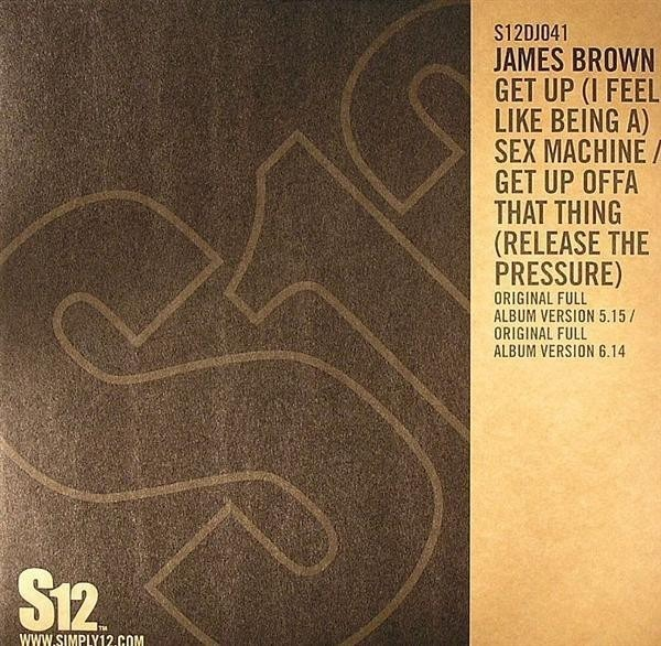 James Brown Get Up (I Feel Like Being A) Sex Machine / Get Up Offa That Thing (Release The Pressure) (STILL SEAL