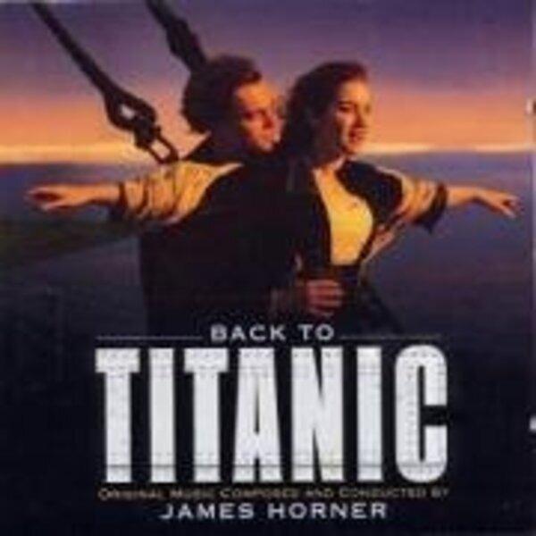 James Horner Back To Titanic