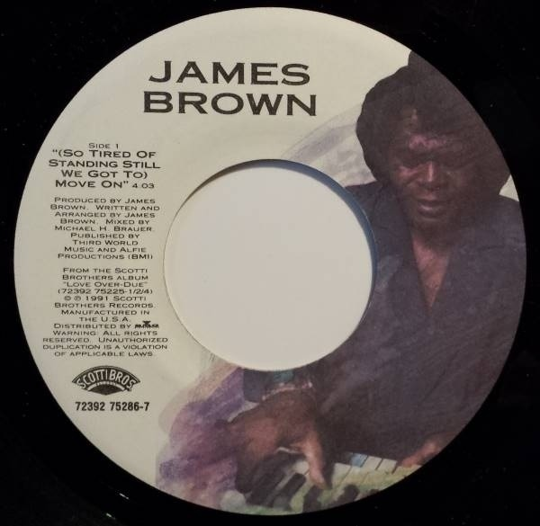 James Brown (So Tired Of Standing Still We Got To) Move On / You Are My Everything