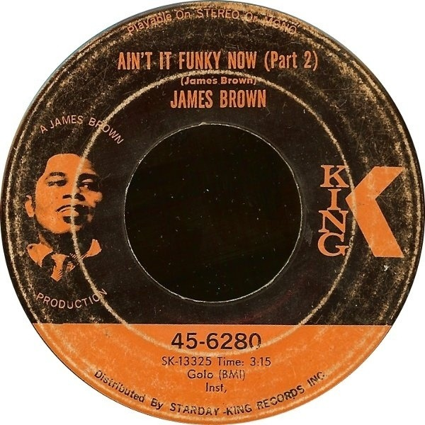 James Brown Ain't It Funky Now