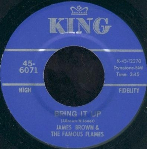 James Brown & The Famous Flames Bring It Up / Nobody Knows