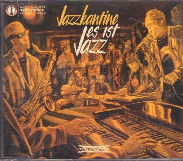 JAZZKANTINE - Es Ist Jazz - CD single
