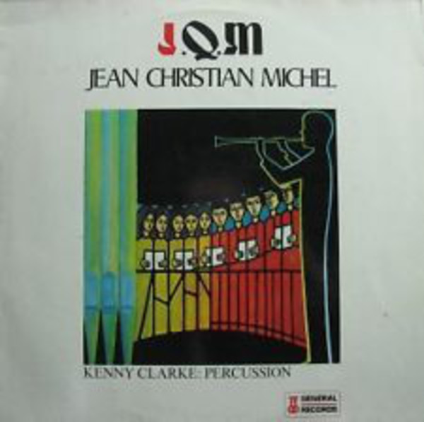 Jean-Christian Michel Album No. 1 - J.Q.M.