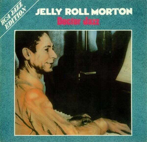Doctor Jazz - Jelly Roll Morton