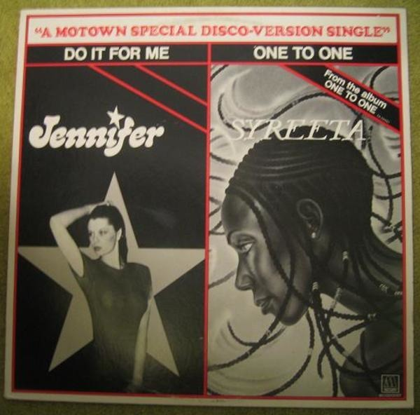 Jennifer / Syreeta Do It For Me / One To One