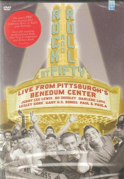 #<Artist:0x000000000502c7e0> - Rock And Roll At Fifty - Live From Pittsburgh´s Benedum Center