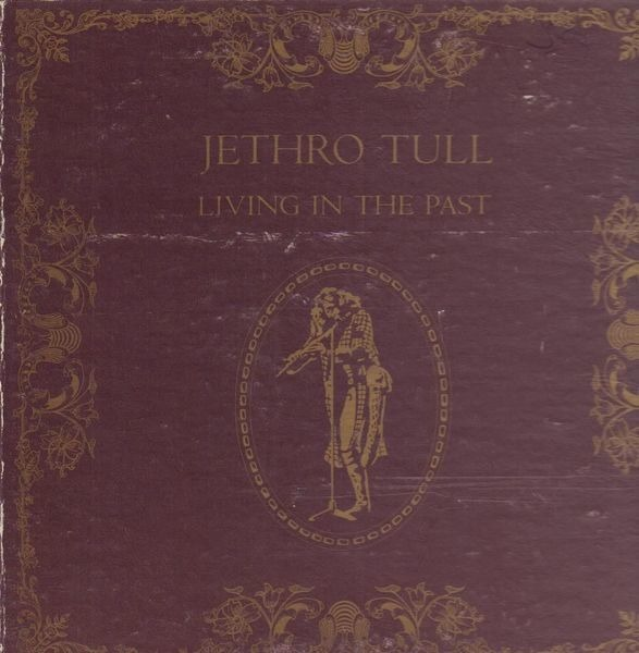 Jethro Tull living in the past (booklet)
