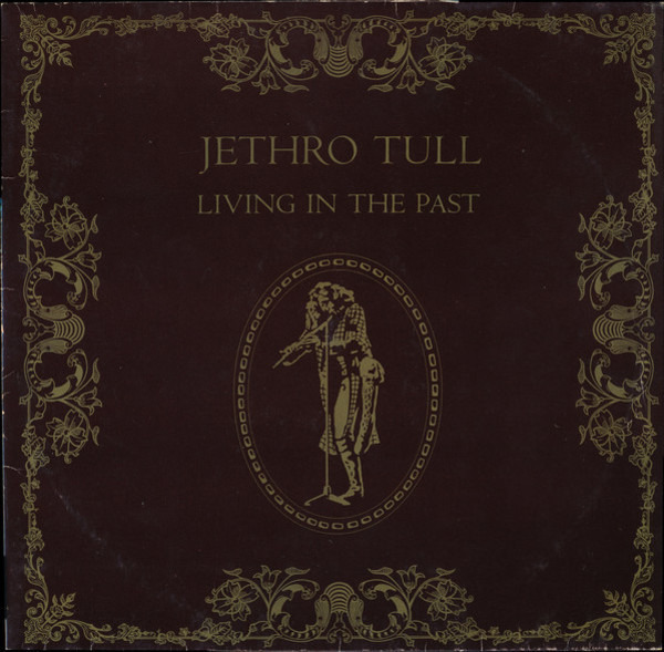 jethro tull living in the past (2 different labels)