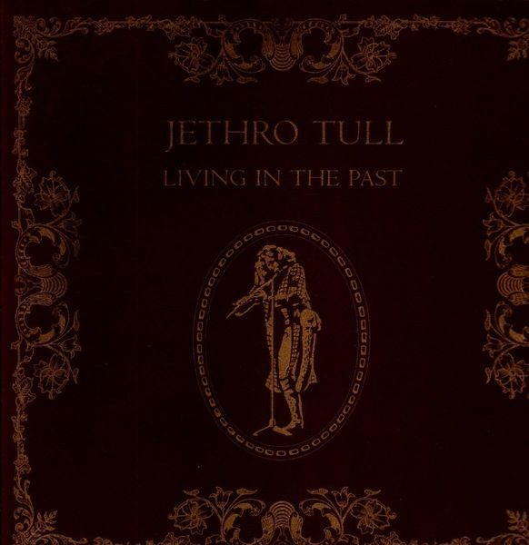 Jethro Tull Living In The Past (+BOOKLET)